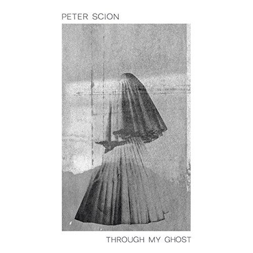 peter-scion-through-my-ghost-lp