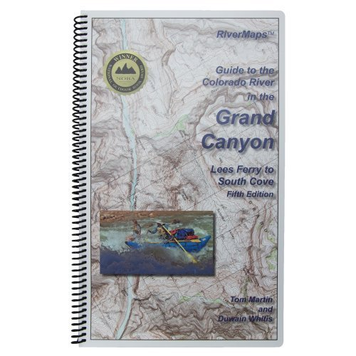 Guide to the Colorado River in the Grand Canyon by River Maps -