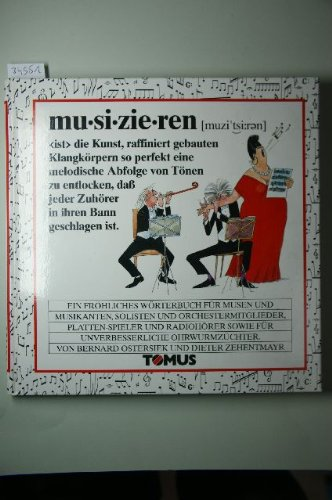 Musizieren (Tomus - Die fröhlichen Wörterbücher)