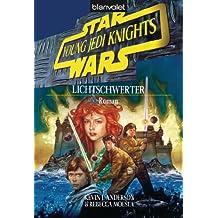 Star Wars - Young Jedi Knights 4: Lichtschwerter