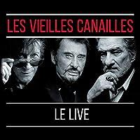 Les Vieilles CANAILLES-L'ALBUM Live