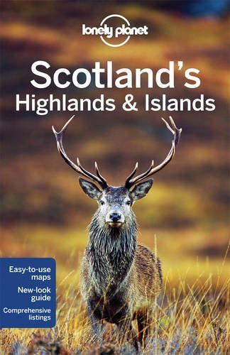 Lonely Planet Scotland's Highlands & Islands (Travel Guide) by Lonely Planet, Wilson, Neil, Symington, Andy (February 13, 2015) Paperback