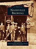 Nashville Brewing (Images of America) (English Edition)