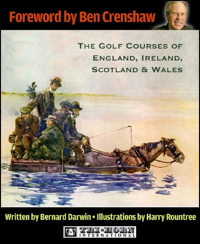 The Golf Courses of England, Ireland, Scotland and Wales (English Edition)