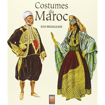 Costumes du Maroc