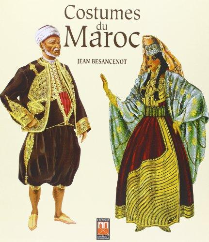 Costumes du Maroc par Jean Besancenot