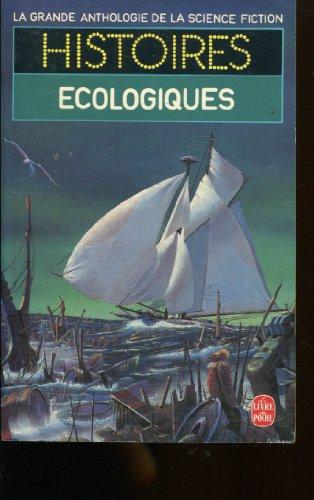 La Grande Anthologie de la Science-Fiction - Histoires écologiques