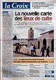 Telecharger Livres CROIX LA No 37582 du 26 10 2006 LIVRES ET IDEES LA GUERRE DES PRIX LITTERAIRES UNE HISTOIRE DES PAPES D AVIGNON LA NOUVELLE CARTE DES LIEUX DE CULTE EDITORIAL LA VERITE DES CHIFFRES PAR MICHEL KUBLER CE QUI VA MIEUX DANS LE MONDE UNE PLUS VASTE CONNAISSANCE DE L UNIVERS LA QUESTION DU JOUR MONDE FRANCE ECONOMIE CULTURE RELIGION SERVICES (PDF,EPUB,MOBI) gratuits en Francaise