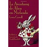 La Aventuroj de Alico en Mirlando: Alice's Adventures in Wonderland in Esperanto