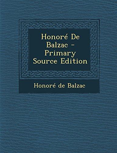 Honor De Balzac - Primary Source Edition by Honore de Balzac
