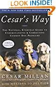 #8: Cesar's Way: The Natural, Everyday Guide to Understanding and Correcting Common Dog Problems