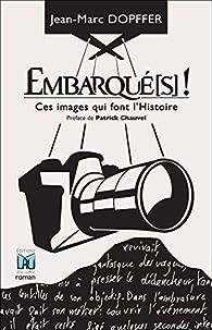Embarqué(s) ! par Jean-Marc Dopffer