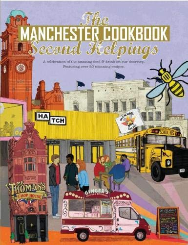 Manchester Cook Book: Second Helpings (Get Stuck In) por Kate Eddison