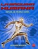 La máquina humana. Manual de instrucciones