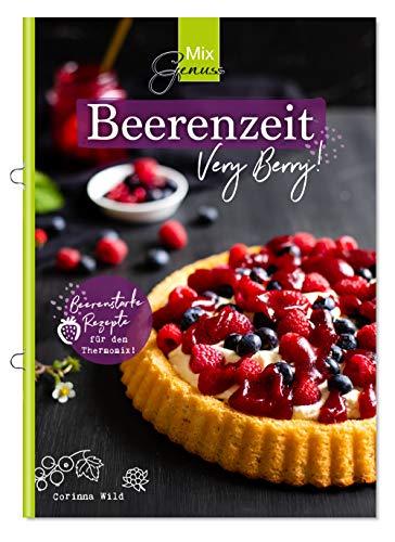 t: Beerenstarke Rezepte für den Thermomix! ()