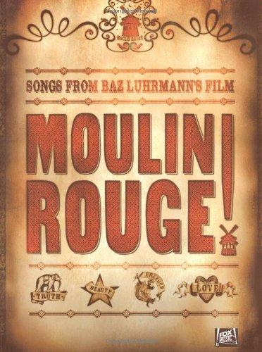 Moulin Rouge Soundtrack Pvg: Noten für Gesang, Klavier (Gitarre): For Piano, Voice and Guitar