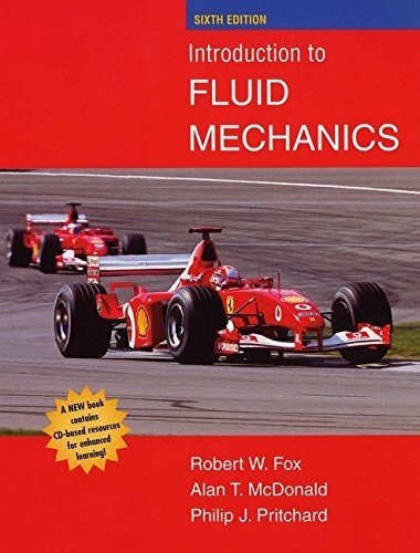 Introduction to Fluid Mechanics 6th edition by Fox, Robert W., McDonald, Alan T., Pritchard, Philip J. (2003) Hardcover