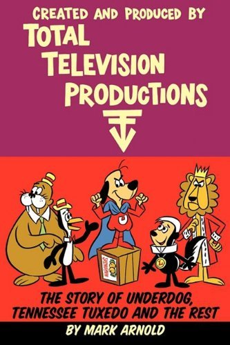 Created and Produced by Total Television Productions by Mark Arnold (2009-06-11)