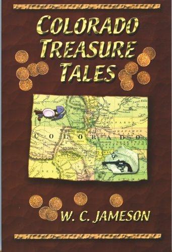 Colorado Treasure Tales by W. C. Jameson (2001-05-01)