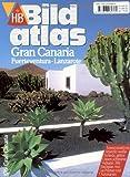 HB Bildatlas Gran Canaria, Fuerteventura, Lanzarote - Angelika König