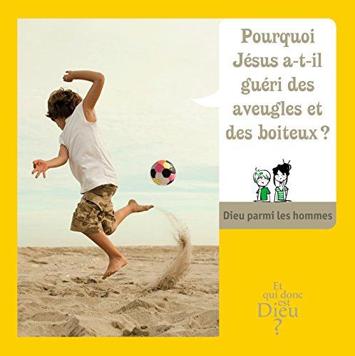 Module e10 - pourquoi jesus a t'il gueri ..... par Bayard Jeunesse