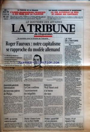 TRIBUNE DE L'EXPANSION (LA) [No 1461] du 02/07/1990 - UN ENTRETIEN AVEC LE MINISTRE DE L'INDUSTRIE - ROGER FAUROUX - NOTRE CAPITALISME SE RAPPROCHE DU MODELE ALLEMAND - LES DIFFICULTES DE MICHELIN NE SAURAIENT CONDAMNER LE REDEPLOIEMENT DES ENTREPRISES FRANCAISES A L'ETRANGER, ESTIME ROGER FAUROUX, QUI SOUHAITE VOIR LE FRANC ETRE DE PLUS EN PLUS AU SERVICE DE L'INDUSTRIE, TOUT COMME EN <ATT> PAR PHILIPPE DOUROUX ET ERIC WALTHER - LA TRIBUNE DE LA FINANCE - L'AGRO-ALIMENTAIRE FRANCAIS A par Collectif