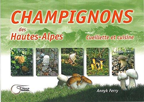 Champignons des Hautes-Alpes