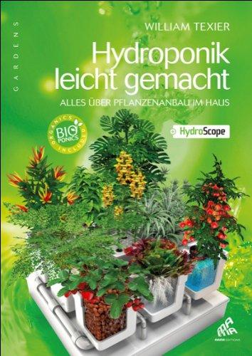 Hydroponik leicht gemacht (version allemande) par William Texier