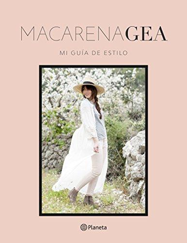 Mi guía de estilo (Prácticos) por Macarena Gea