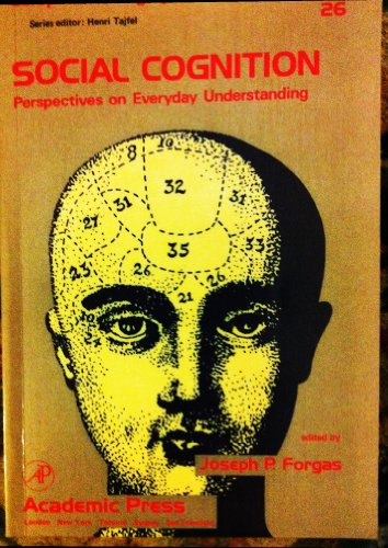 Social Cognition: Perspectives on Everyday Understanding