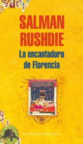 La encantadora de Florencia por Salman Rushdie