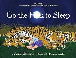 Go the F**k to Sleep par [Mansbach, Adam]
