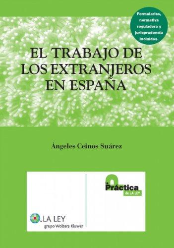 El trabajo de los extranjeros en España por Ángeles Ceinos Suárez
