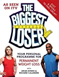 The Biggest Loser: Your Personal Programme for Permanent Weight Loss (Diets)