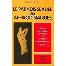 Le paradis sexuel des aphrodisiaques