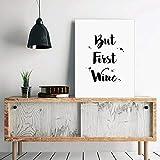 Affiche de vin/Mais premier vin/cadeau de vin/cadeau vin/cave à vin/cuisine décoration murale/signe de la cuisine/typographie noir et blanc/But First Wine