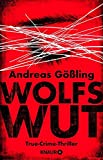 Wolfswut: True-Crime-Thriller bei Amazon kaufen