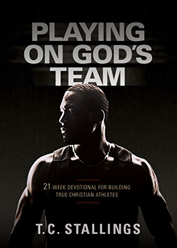 playing-on-gods-team-21-week-devotional-for-building-true-christian-athletes