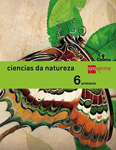 Ciencias da natureza. 6 Primaria. Celme - 9788498545319