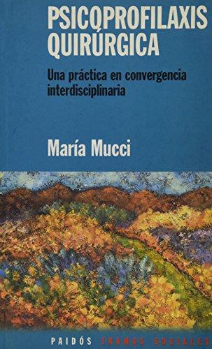 Read Psicoprofilaxis Quirurgica Una Practica De Convergencia