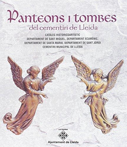 Panteons i tombes del cementiri de Lleida (La Paeria) por Departament De Salut Pública D
