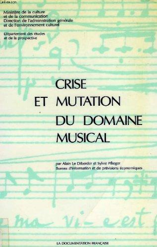 Crise et mutation du domaine musical