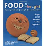 Food For Thought by Saxton Freymann (2005-02-01)
