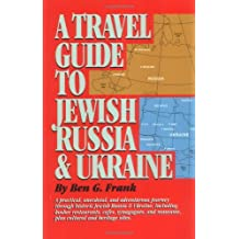 Travel Guide to Jewish Russia & Ukraine