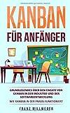 Kanban für Anfänger: Grundlegendes...
