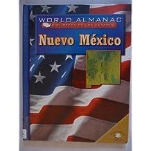 NUEVO MEXICO /NEW MEXICO: Tierra De Encanto (World Almanac)