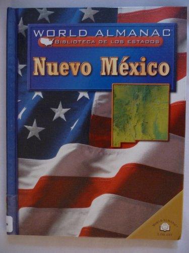 NUEVO MEXICO /NEW MEXICO: Tierra De Encanto (World Almanac) por Michael Burgan