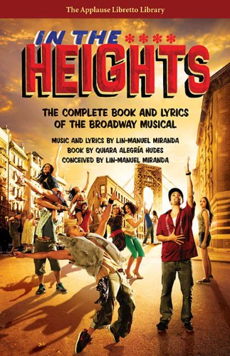 In the heights livre sur la musique (Applause Libretto Library)