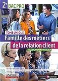 Famille des métiers de la relation client - 2de Bac Pro MRC...