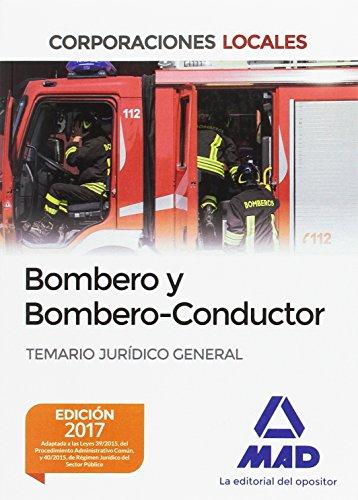 BOMBERO Y BOMBERO-CONDUCTOR. TEMARIO JURIDICO GENERAL